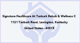 Signature Healthcare At Tanbark Rehab & Wellness C