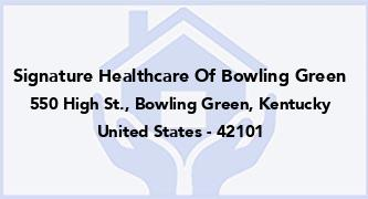 Signature Healthcare Of Bowling Green