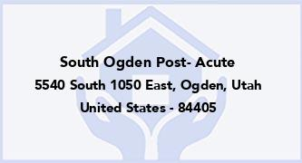 South Ogden Post- Acute