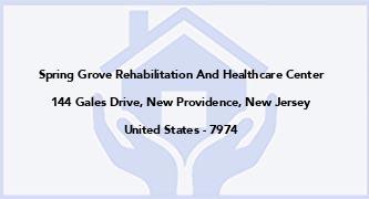 Spring Grove Rehabilitation And Healthcare Center