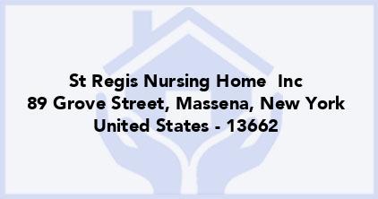 St Regis Nursing Home  Inc
