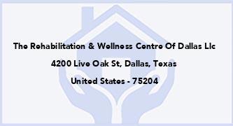 The Rehabilitation & Wellness Centre Of Dallas Llc