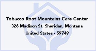 Tobacco Root Mountains Care Center
