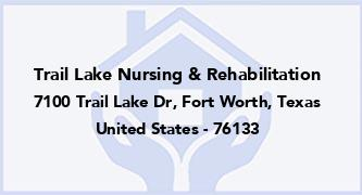 Trail Lake Nursing & Rehabilitation