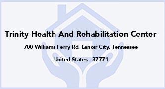 Trinity Health And Rehabilitation Center