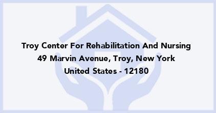 Troy Center For Rehabilitation And Nursing