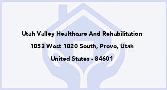 Utah Valley Healthcare And Rehabilitation