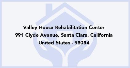 Valley House Rehabilitation Center