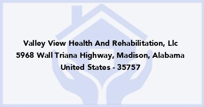Valley View Health And Rehabilitation, Llc