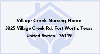 Village Creek Nursing Home