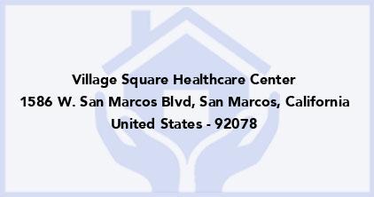 Village Square Healthcare Center