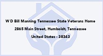 W D Bill Manning Tennessee State Veterans Home