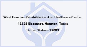 West Houston Rehabilitation And Healthcare Center