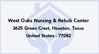 West Oaks Nursing & Rehab Center