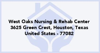 West Oaks Nursing & Rehab Center