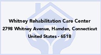 Whitney Rehabilitation Care Center
