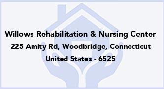 Willows Rehabilitation & Nursing Center