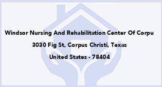 Windsor Nursing And Rehabilitation Center Of Corpu