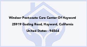 Windsor Post-Acute Care Center Of Hayward