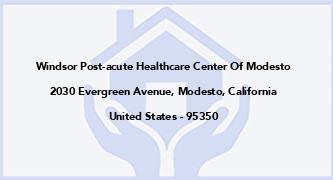 Windsor Post-Acute Healthcare Center Of Modesto