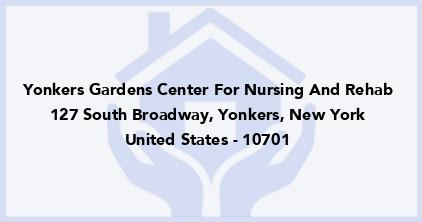 Yonkers Gardens Center For Nursing And Rehab
